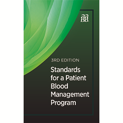 Standards for a Patient Blood Management Program